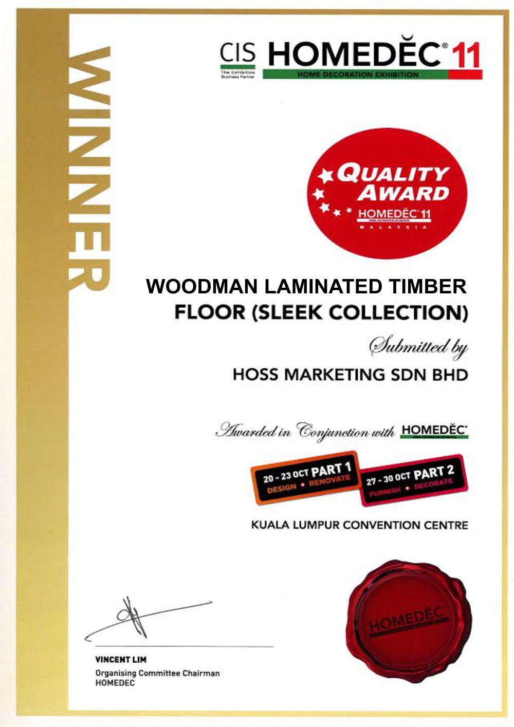 Homedec'11 Quality Award WOODMAN Laminated